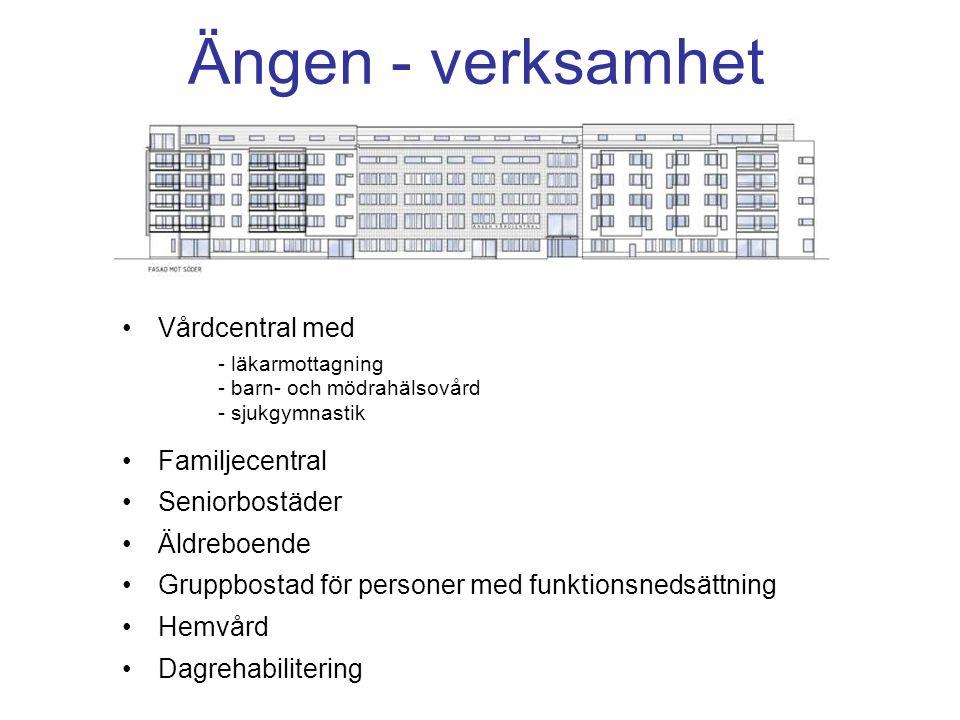Ängen - verksamhet Vårdcentral med Familjecentral Seniorbostäder