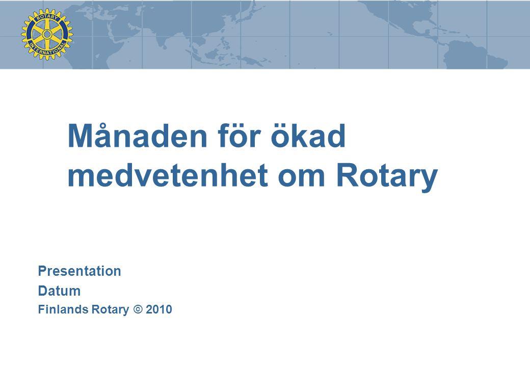 Månaden för ökad medvetenhet om Rotary