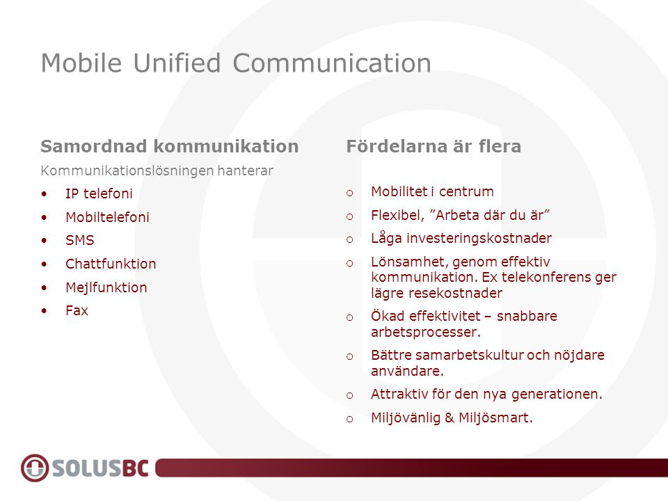 Mobile Unified Communication