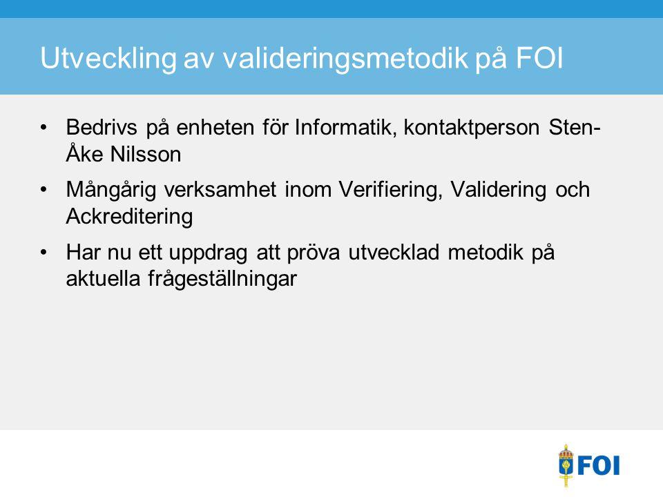 Utveckling av valideringsmetodik på FOI