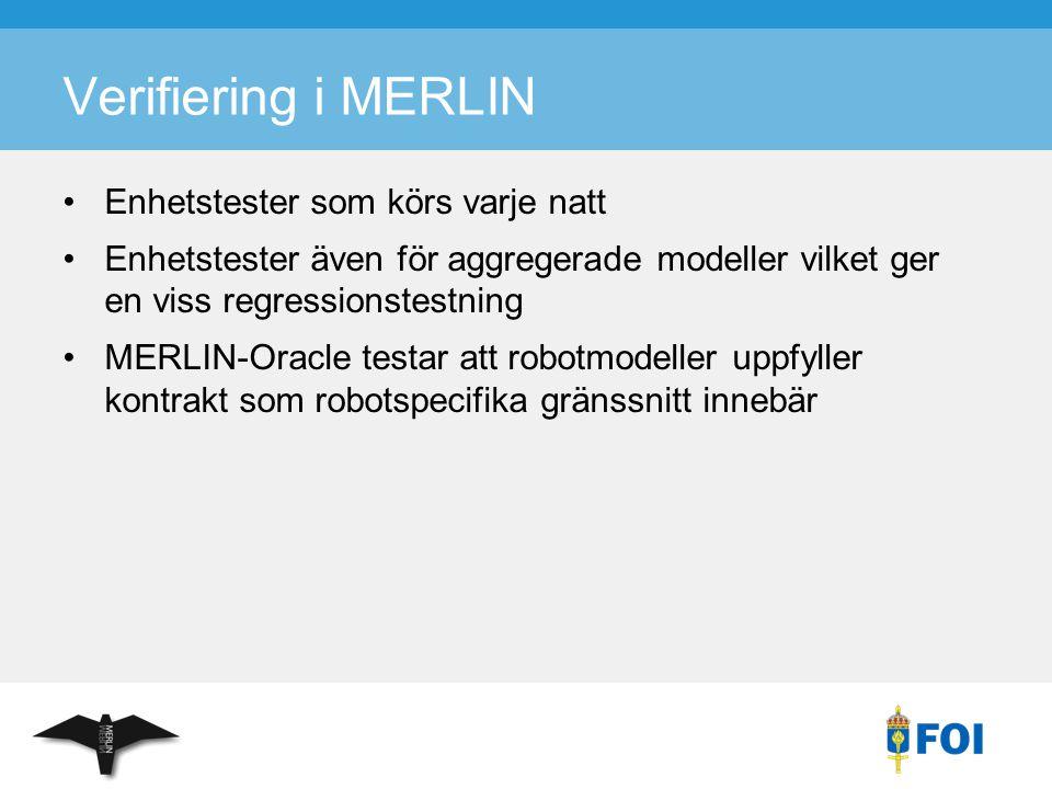Verifiering i MERLIN Enhetstester som körs varje natt