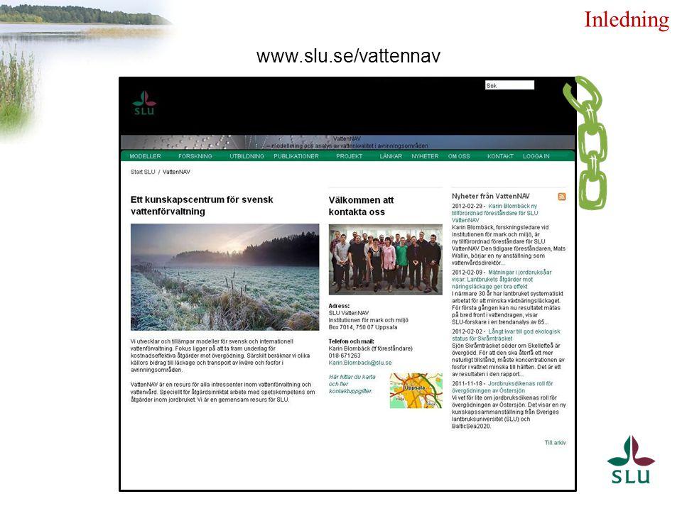 Inledning www.slu.se/vattennav