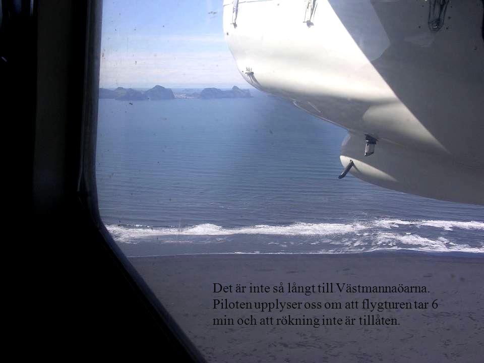 Det är inte så långt till Västmannaöarna