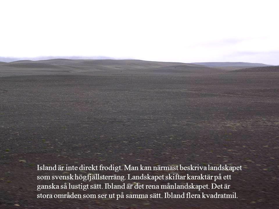 Island är inte direkt frodigt
