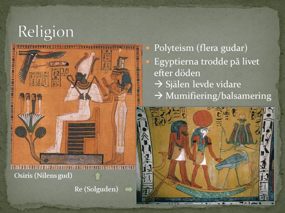 Religion Polyteism (flera gudar)