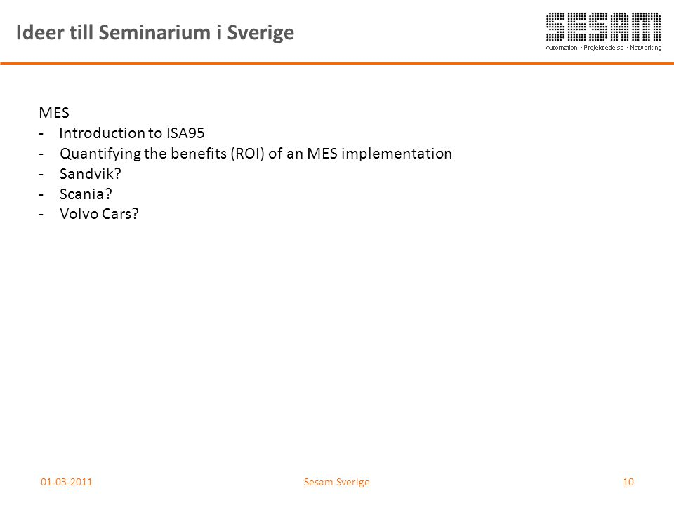 Ideer till Seminarium i Sverige