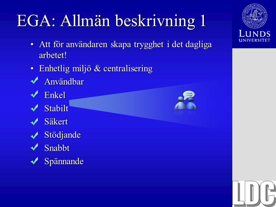 EGA: Allmän beskrivning 1