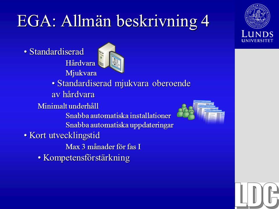 EGA: Allmän beskrivning 4