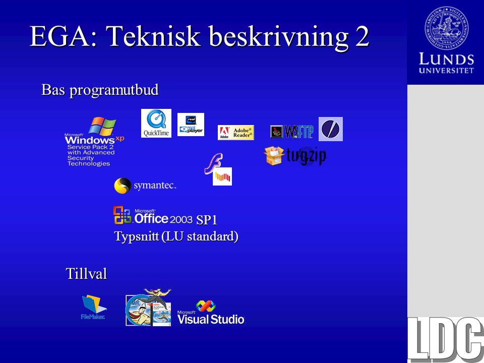EGA: Teknisk beskrivning 2