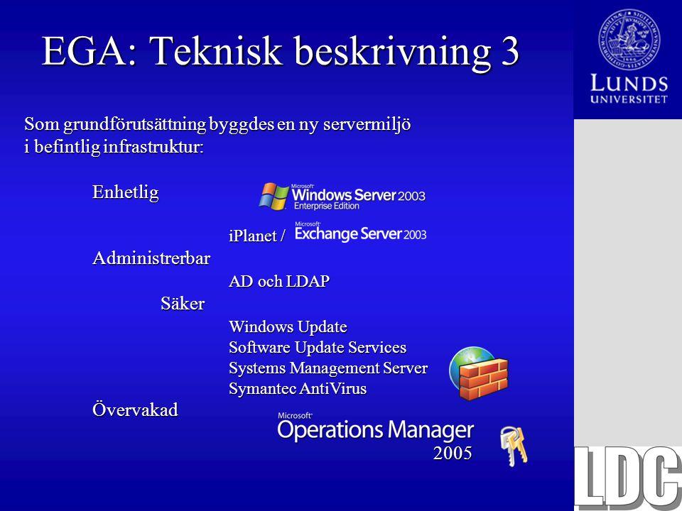 EGA: Teknisk beskrivning 3