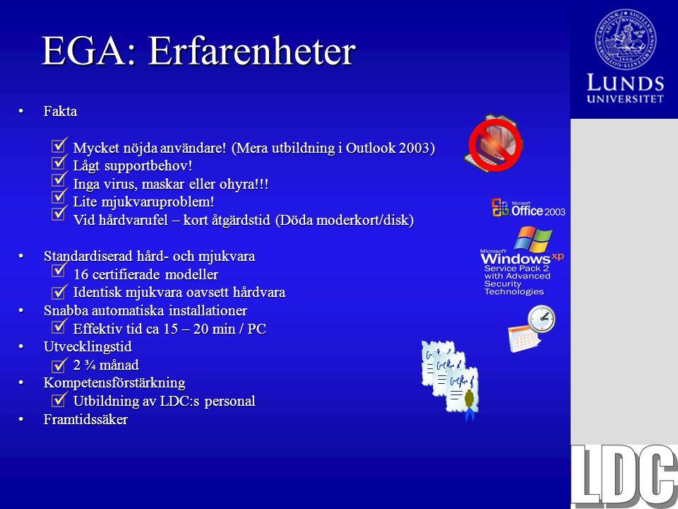 EGA: Erfarenheter Fakta
