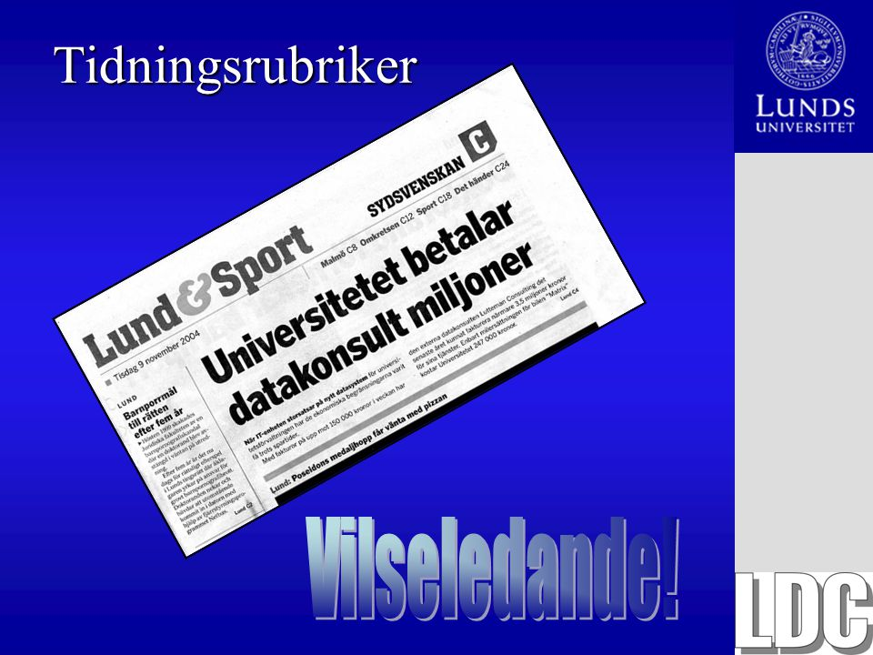 Tidningsrubriker Vilseledande!