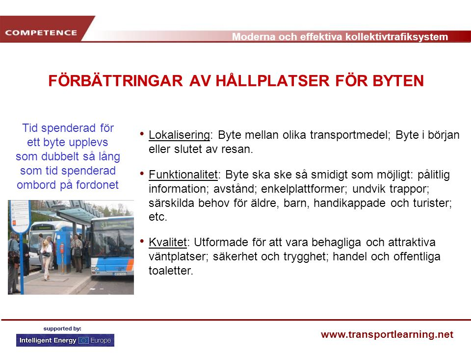 FÖRBÄTTRINGAR AV HÅLLPLATSER FÖR BYTEN