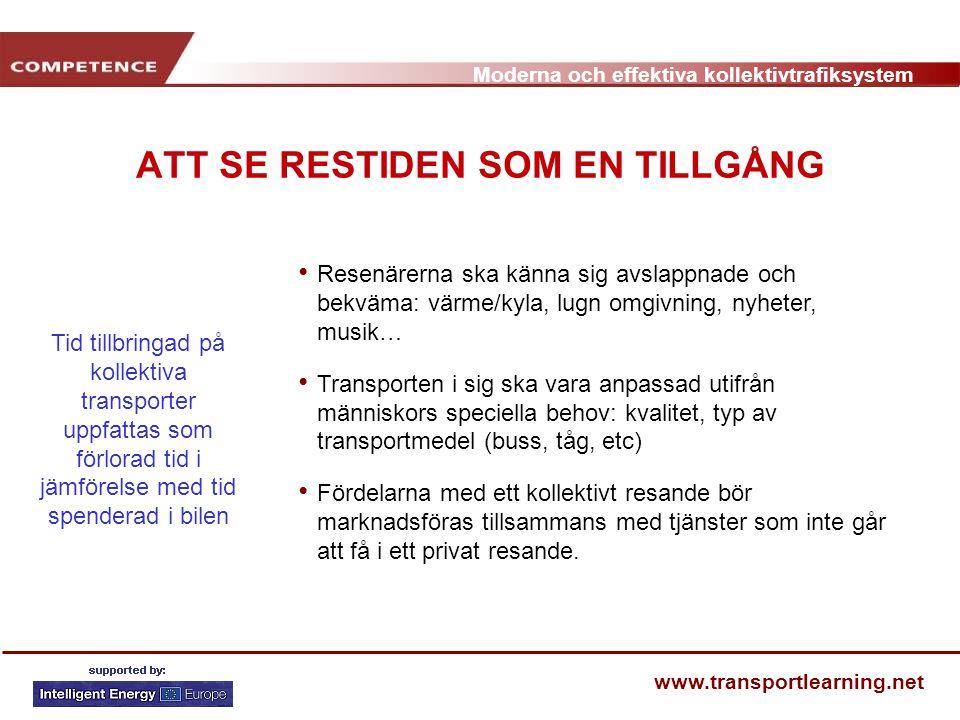 ATT SE RESTIDEN SOM EN TILLGÅNG
