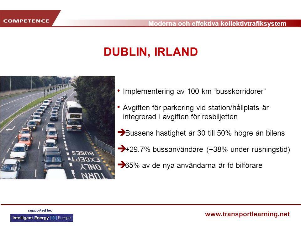 DUBLIN, IRLAND Implementering av 100 km busskorridorer