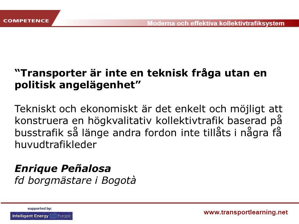 Transporter är inte en teknisk fråga utan en politisk angelägenhet