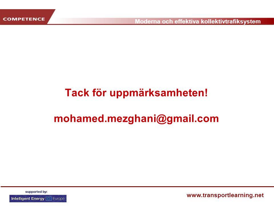 Tack för uppmärksamheten! mohamed.mezghani@gmail.com