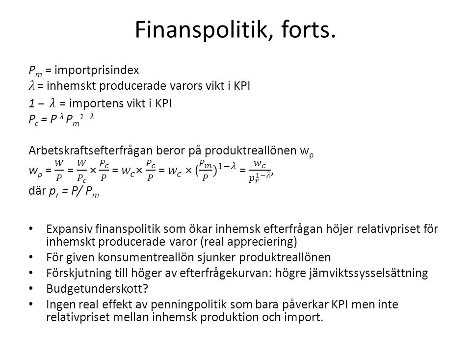 Finanspolitik, forts. Pm = importprisindex