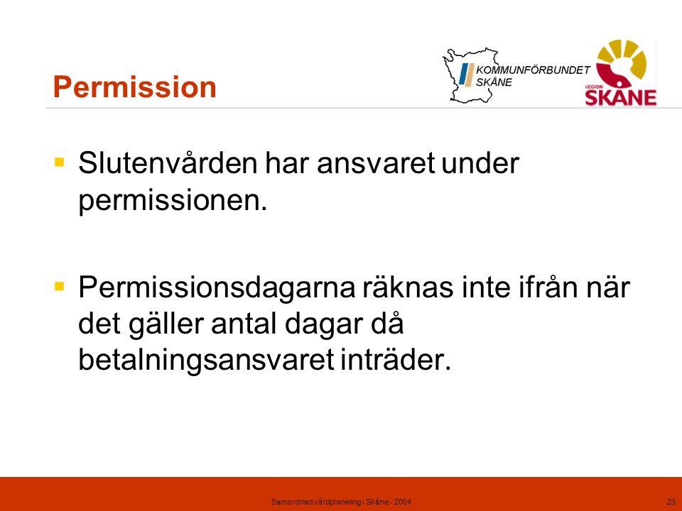 Samordnad vårdplanering i Skåne - 2004