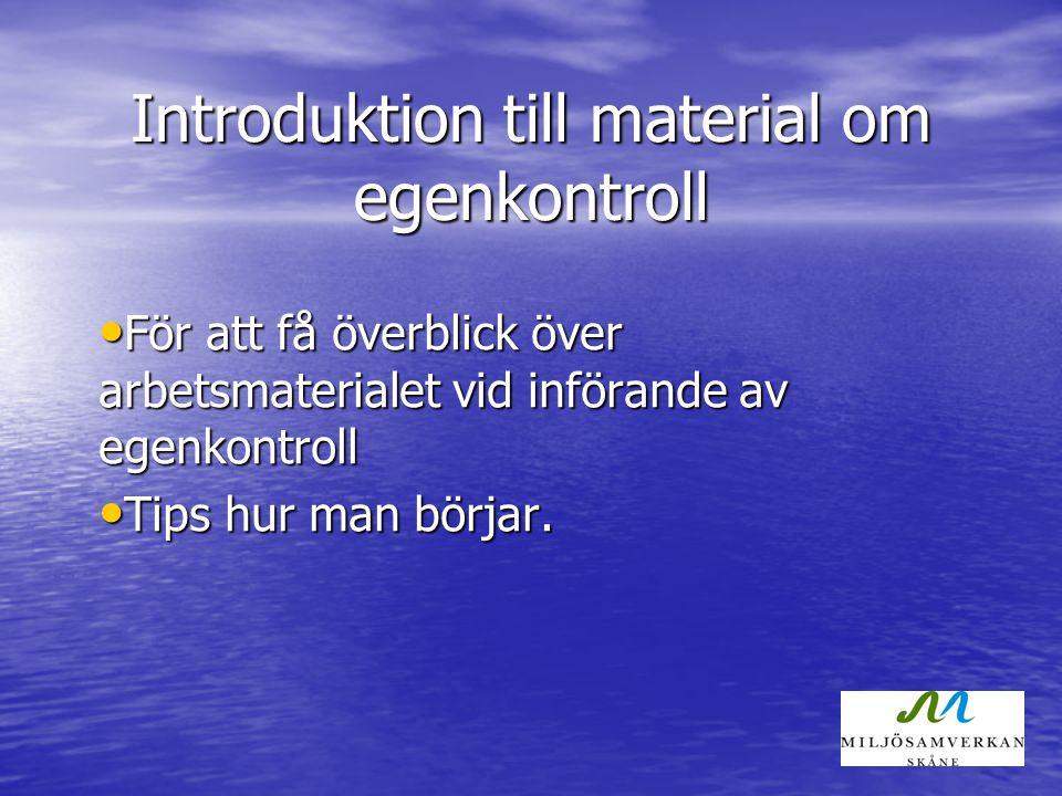 Introduktion till material om egenkontroll