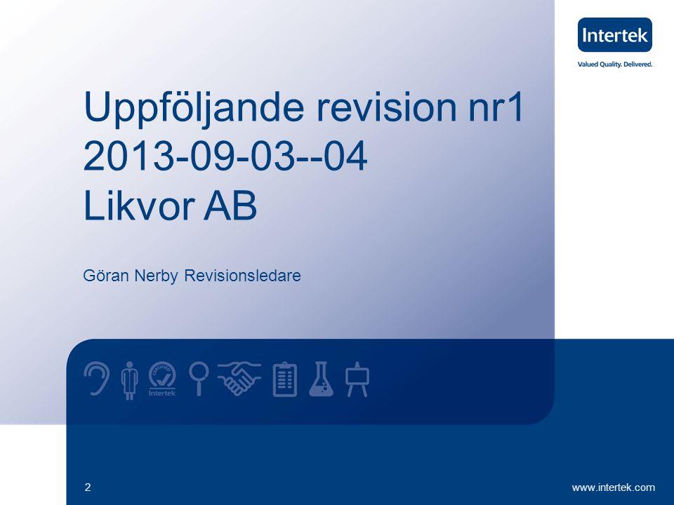 Uppföljande revision nr1 2013-09-03--04 Likvor AB