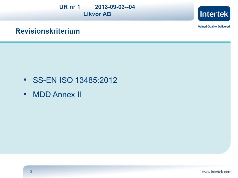 Revisionskriterium SS-EN ISO 13485:2012 MDD Annex II