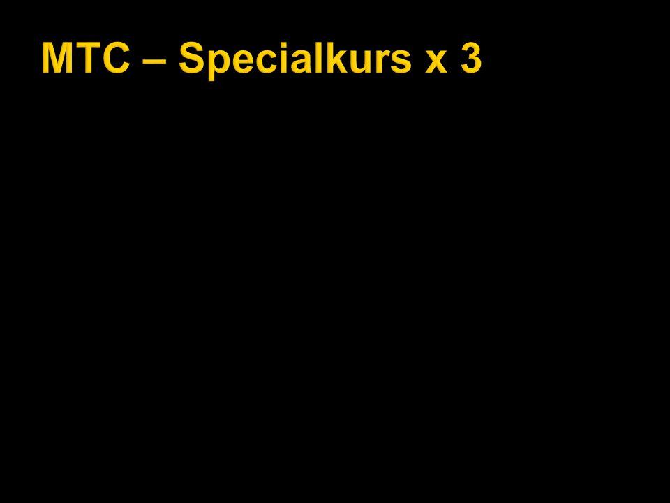 MTC – Specialkurs x 3