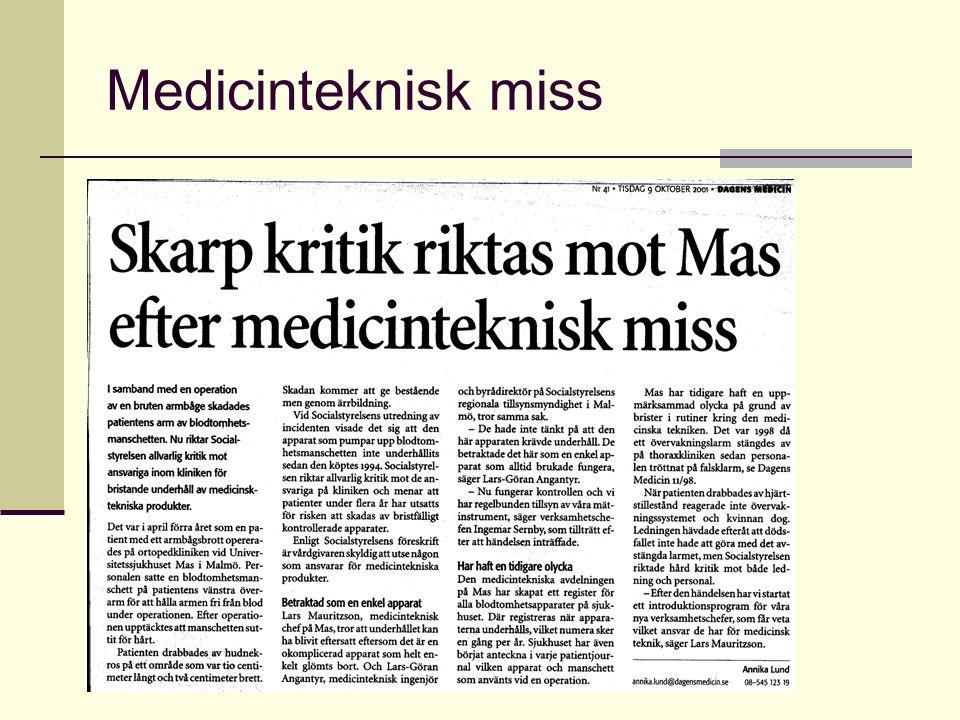 Medicinteknisk miss