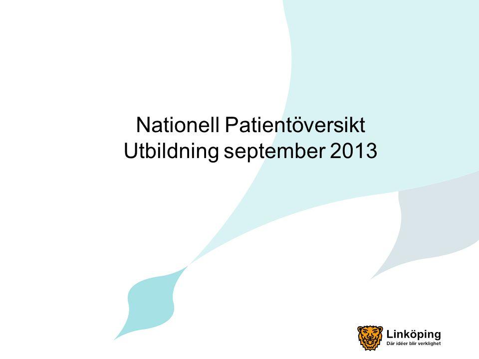 Nationell Patientöversikt Utbildning september 2013