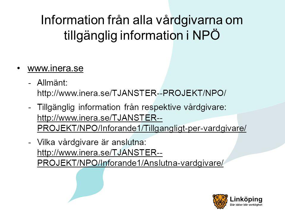 Information från alla vårdgivarna om tillgänglig information i NPÖ