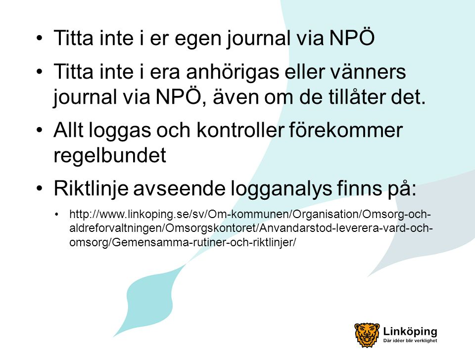 Titta inte i er egen journal via NPÖ
