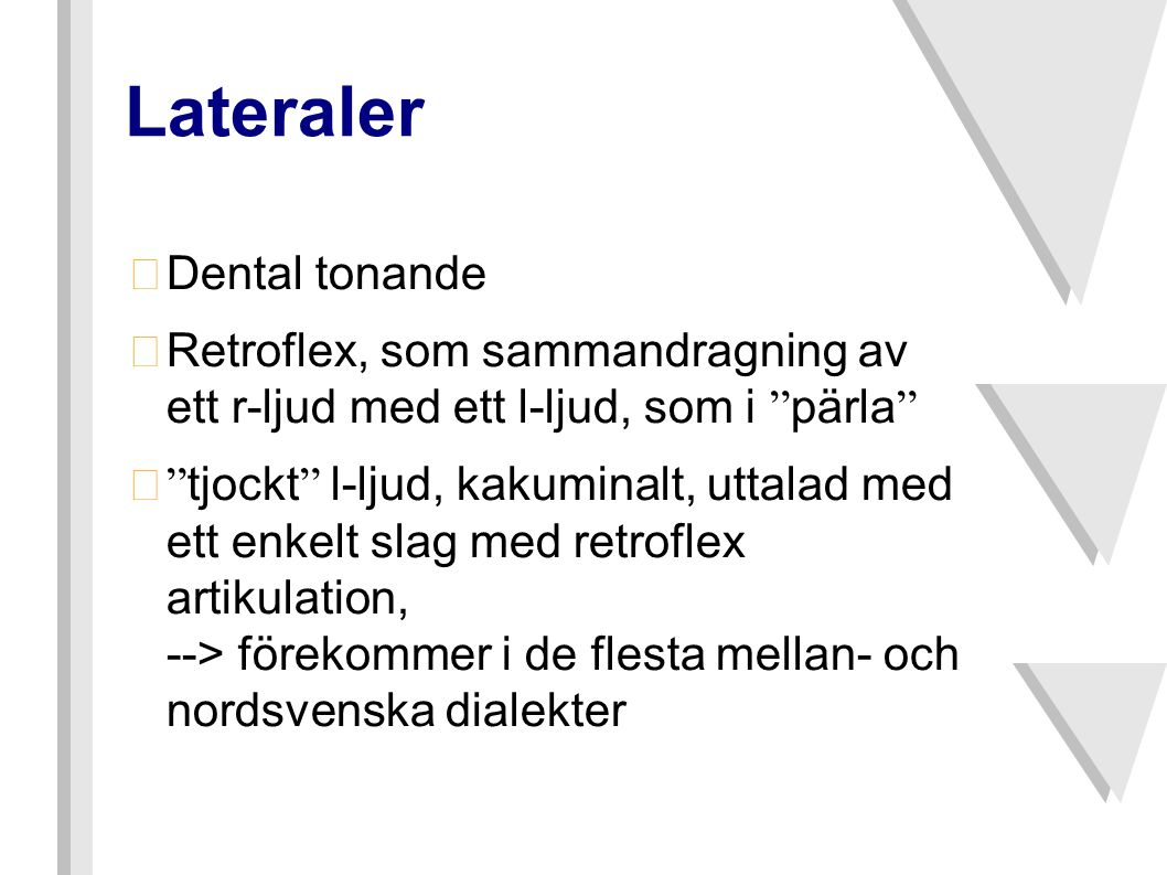 Lateraler Dental tonande