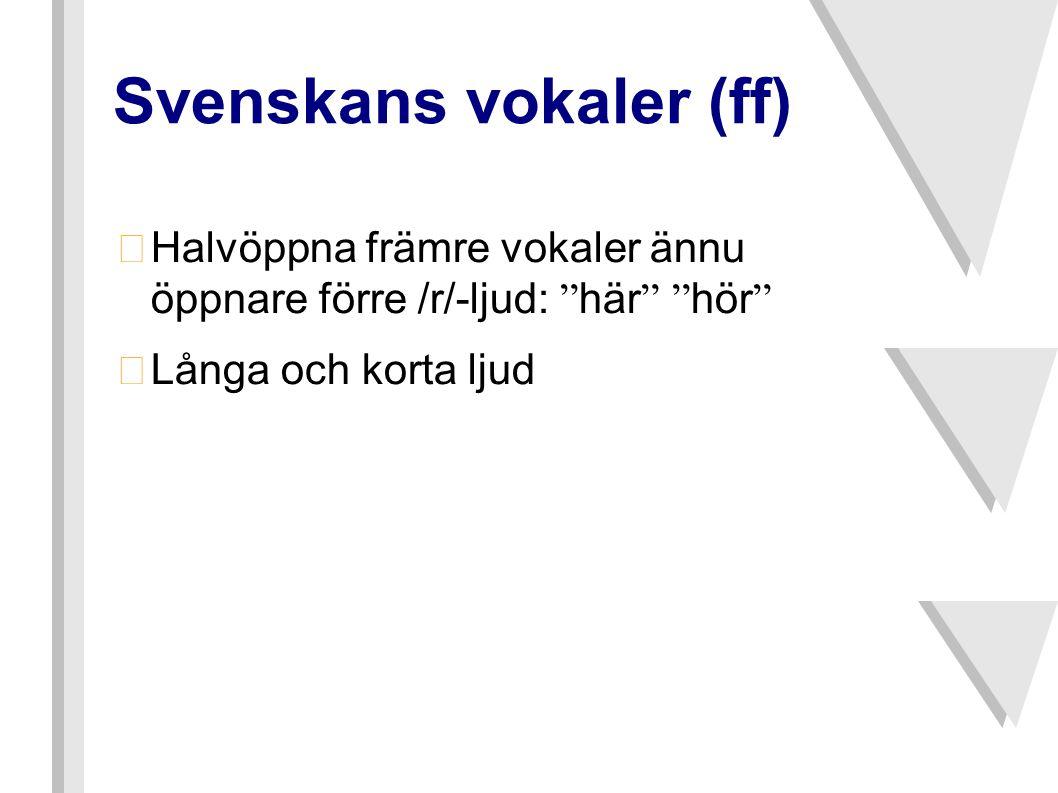 Svenskans vokaler (ff)