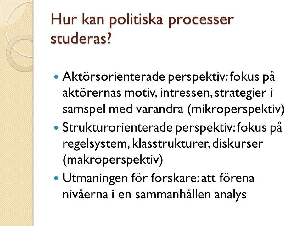 Hur kan politiska processer studeras