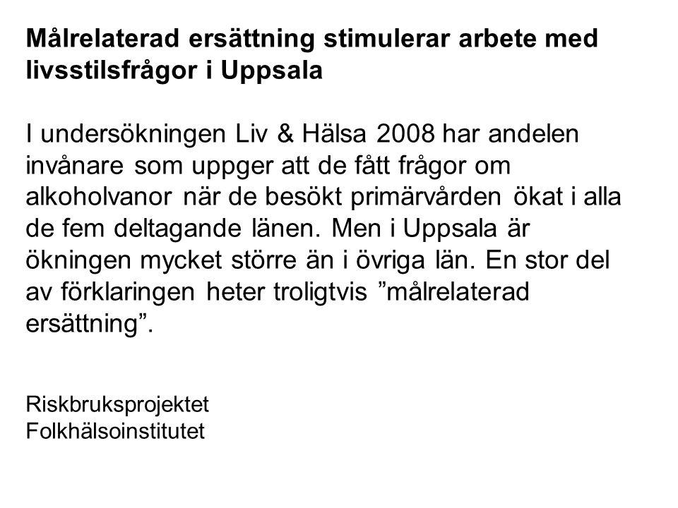Målrelaterad ersättning stimulerar arbete med livsstilsfrågor i Uppsala