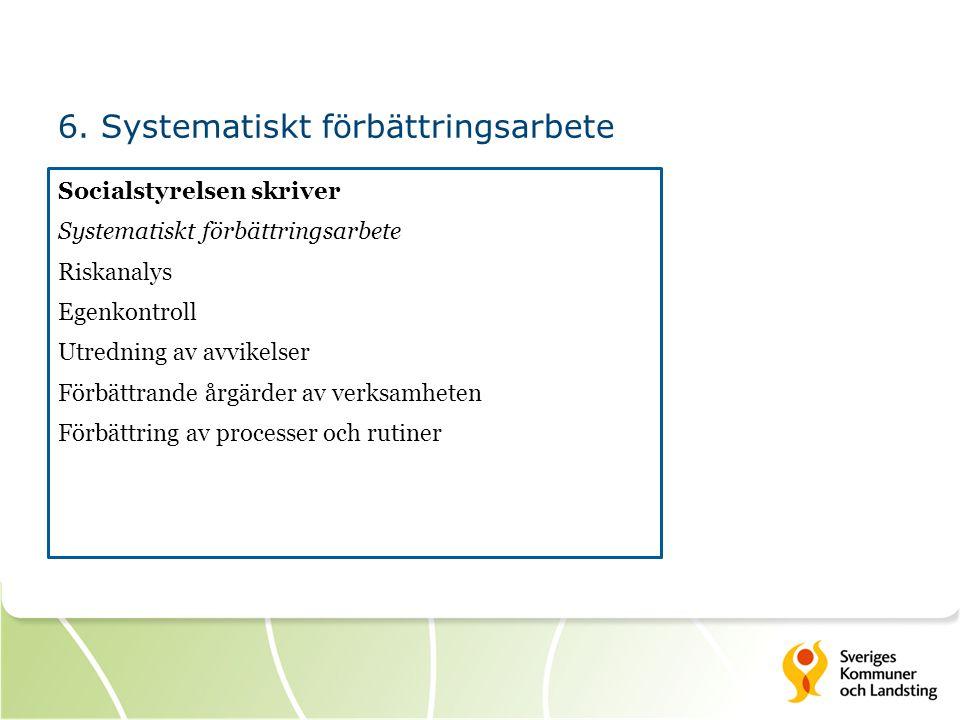 6. Systematiskt förbättringsarbete