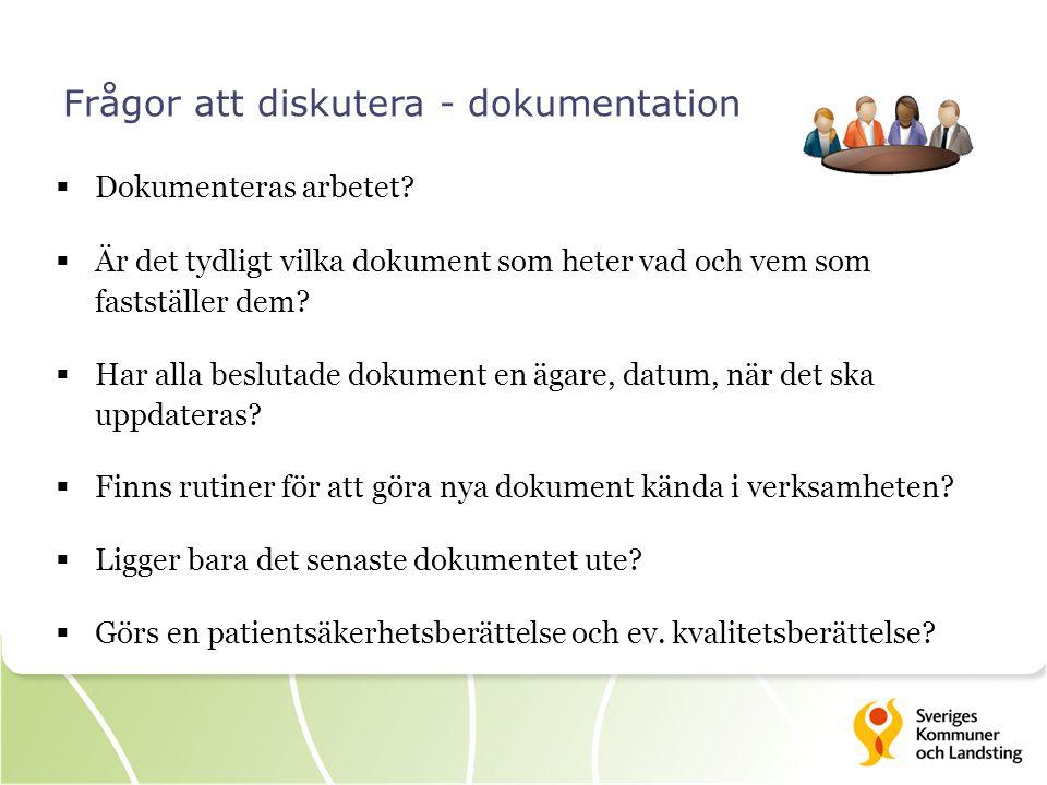 Frågor att diskutera - dokumentation