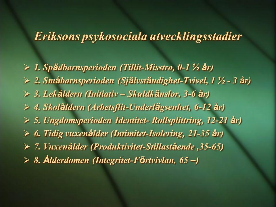 Eriksons psykosociala utvecklingsstadier