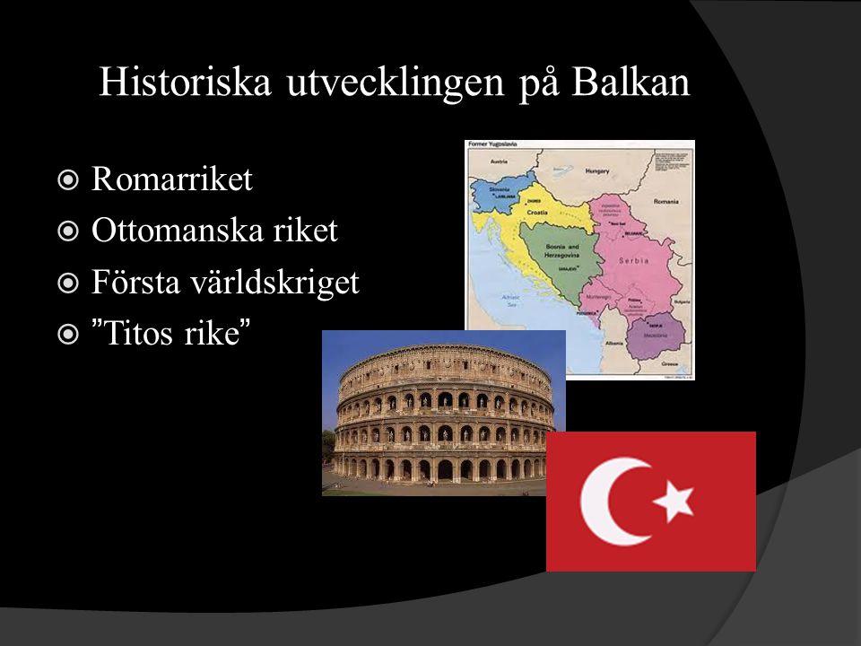 Historiska utvecklingen på Balkan