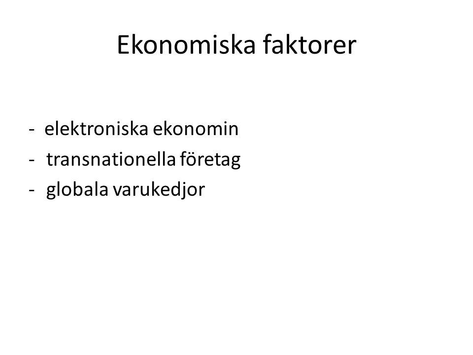 Ekonomiska faktorer - elektroniska ekonomin transnationella företag