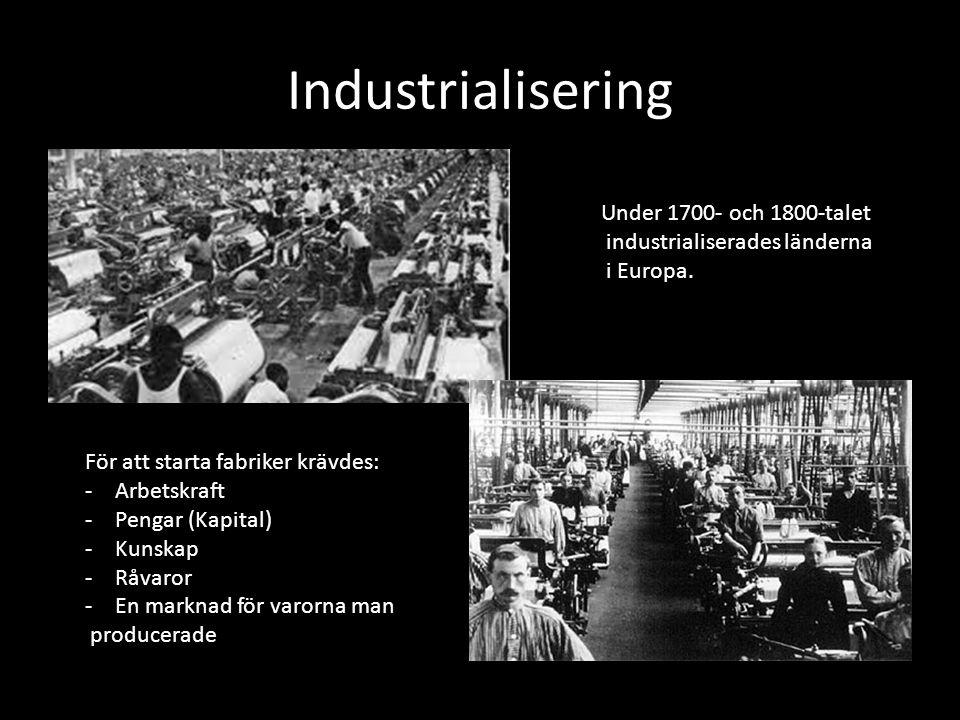 Industrialisering Under 1700- och 1800-talet