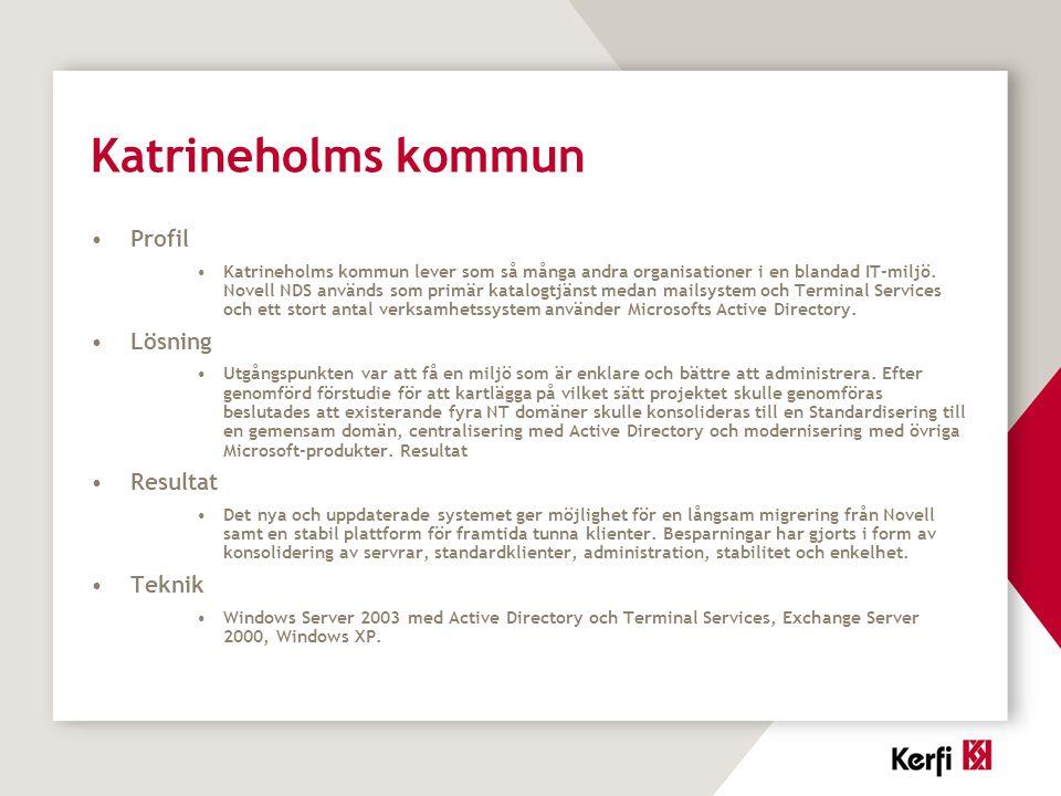 Katrineholms kommun Profil Lösning Resultat Teknik