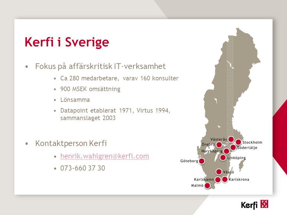Kerfi i Sverige Fokus på affärskritisk IT-verksamhet