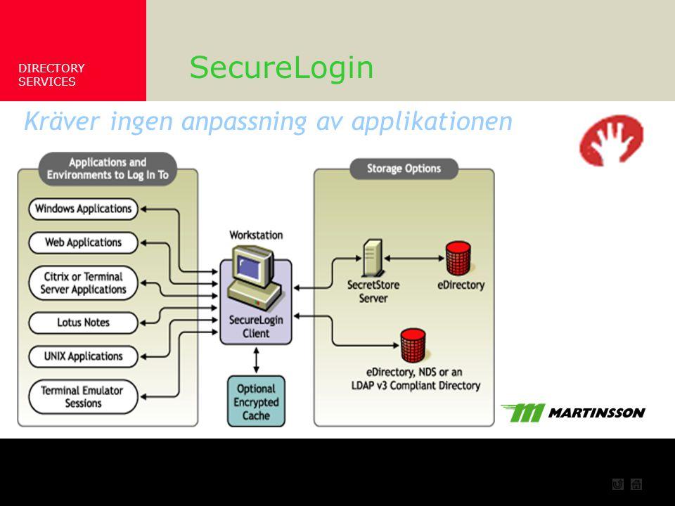 SecureLogin Kräver ingen anpassning av applikationen