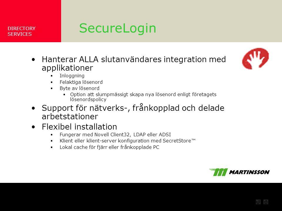 SecureLogin Hanterar ALLA slutanvändares integration med applikationer