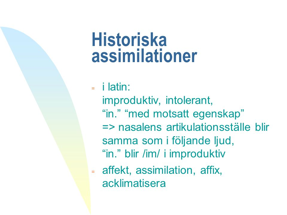 Historiska assimilationer