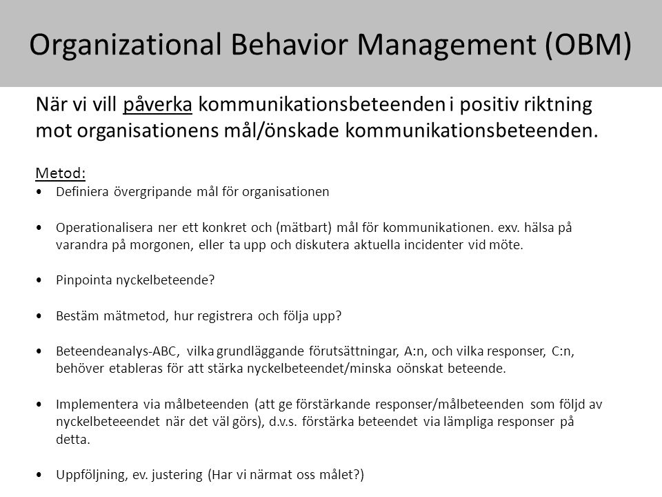 Organizational Behavior Management (OBM)