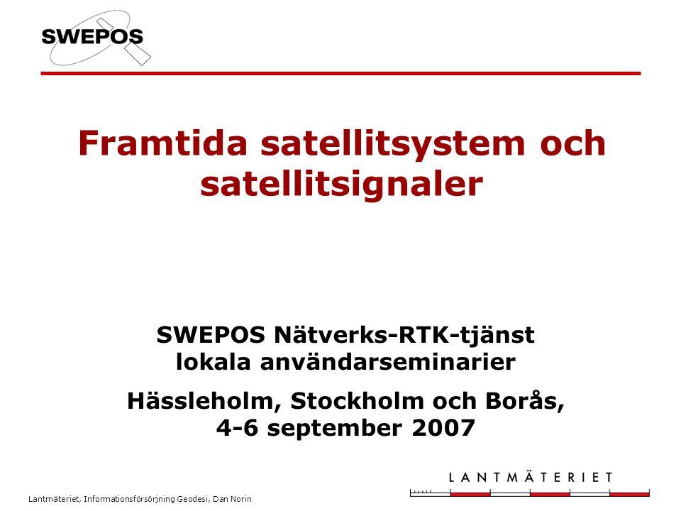 Framtida satellitsystem och satellitsignaler