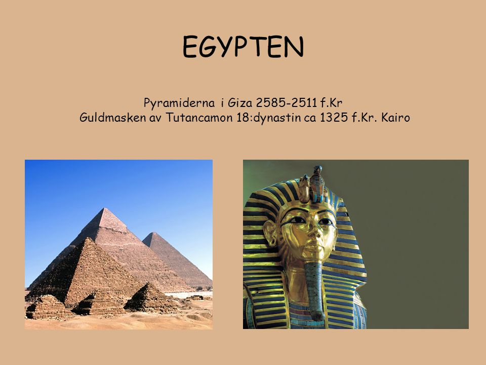 EGYPTEN Pyramiderna i Giza 2585-2511 f