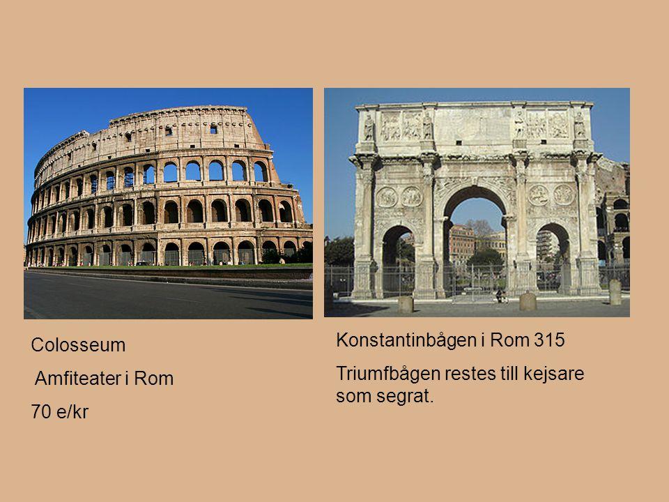 Konstantinbågen i Rom 315 Triumfbågen restes till kejsare som segrat. Colosseum. Amfiteater i Rom.